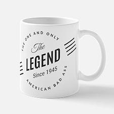 Birthday Born 1945 The Legend Mug