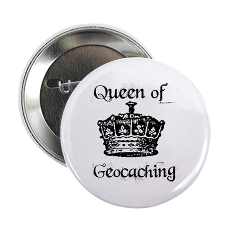 "Queen of Geocaching 2.25"" Button (10 pack)"
