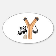 Fire Away Decal