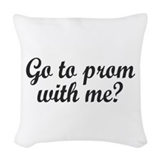 Go To Prom With Me? Woven Throw Pillow