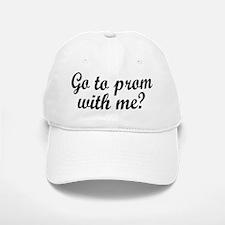 GO TO PROM WITH ME? Baseball Baseball Baseball Cap