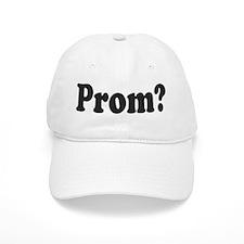 PROM? Baseball Baseball Cap