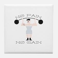 No Pain No Gain Tile Coaster