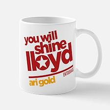 You Will Shine Lloyd Entourage Mugs