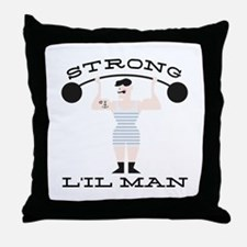 Strong L'il Man Throw Pillow