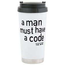 A Man Must Have A Code Travel Mug
