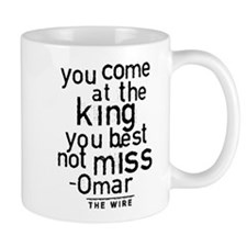 Come At The King The Wire Mugs