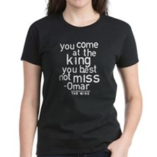 Come At The King The Wire T-Shirt