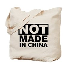 NOT Made in China Tote Bag