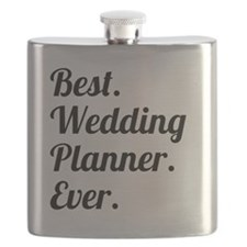 Best. Wedding Planner. Ever. Flask