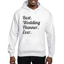 Best. Wedding Planner. Ever. Hoodie