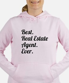 Best. Real Estate Agent. Ever. Women's Hooded Swea