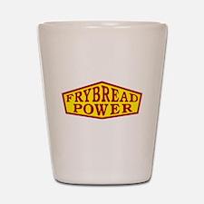 FRYBREAD POWER Shot Glass