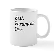 Best. Paramedic. Ever. Mugs