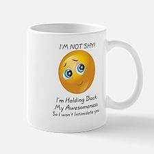 I'M NOT SHY. Mugs