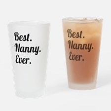Best. Nanny. Ever. Drinking Glass