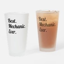 Best. Mechanic. Ever. Drinking Glass