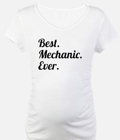 Best. Mechanic. Ever. Shirt