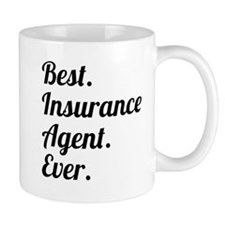 Best. Insurance Agent. Ever. Mugs