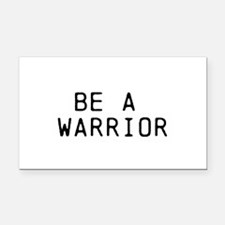 BE A WARRIOR Rectangle Car Magnet