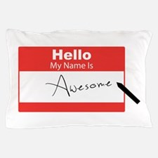 Name Is Awesome Pillow Case