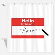 Name Is Awesome Shower Curtain