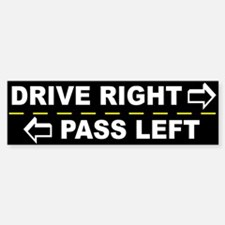 Drive Right Pass Left Bumper Bumper Bumper Sticker