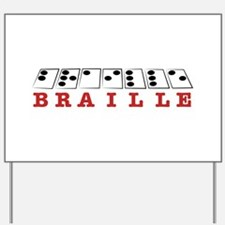 Braille Letters Yard Sign