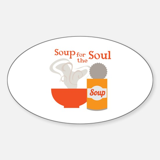 For The Soul Decal