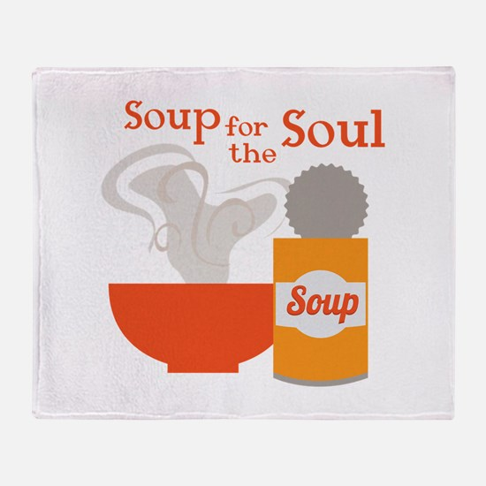 For The Soul Throw Blanket