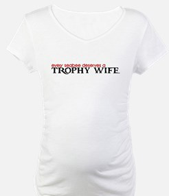 Every SEABEE Deserves a Trophy Wife Shirt