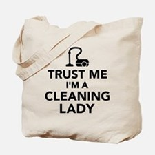 Trust me I'm a cleaning lady Tote Bag