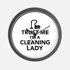 Trust me I'm a cleaning lady Wall Clock