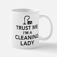 Trust me I'm a cleaning lady Mug