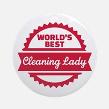 World's best cleaning lady Ornament (Round)
