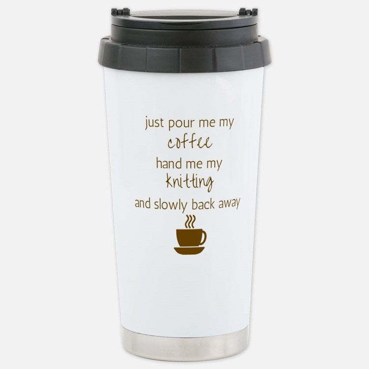 Just Pour Me My Coffee, Stainless Steel Travel Mug
