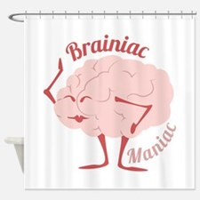 Bainiac Maniac Shower Curtain