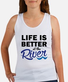 Life is Better at teh River Women's Tank Top