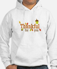 Thankful For You Hoodie