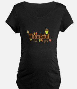 Thankful For You Maternity T-Shirt