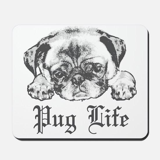 Pug Life 2 Mousepad