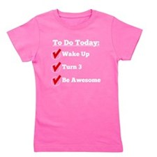 3rd Birthday Checklist Girl's Tee