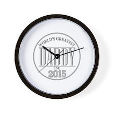 Greatest Daddy 2015 Wall Clock