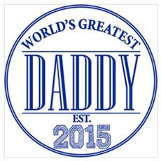 Greatest Daddy 2015 Poster
