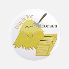 Hay For Horses Button