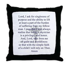 Physician's Prayer Throw Pillow