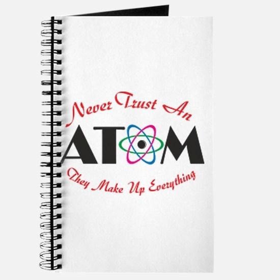 Never Trust An Atom Journal