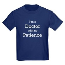 Doctor with no Patience T