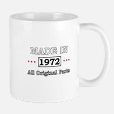 Made in 1972 - All Original Parts Mugs