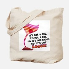 But it's got BOOZE! Tote Bag